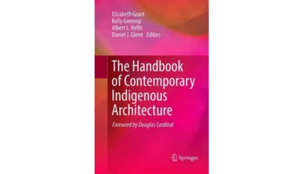 cover of The Handbook of Contemporary Indigeous Architecture