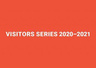 Visitors Series 2020-2021