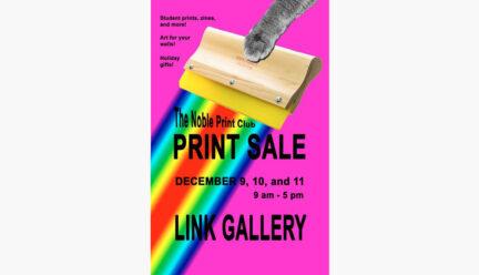 Noble Print Club Print Sale Poster